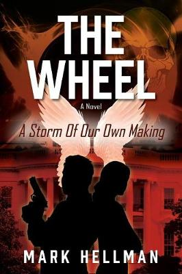 The Wheel: A Storm of Our Own Making (Paperback)
