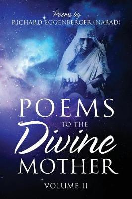 Poems to the Divine Mother: Volume II (Paperback)