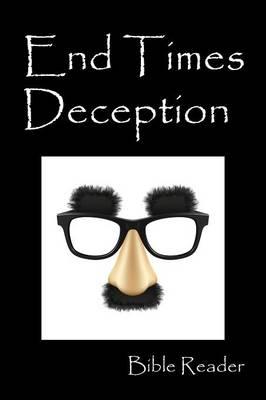 End Times Deception (Paperback)