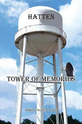 Hatten Tower of Memories (Paperback)