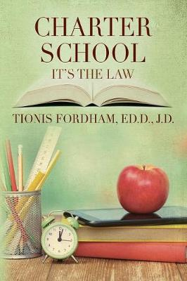 Charter School: It's the Law (Paperback)