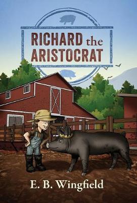 Richard the Aristocrat (Hardback)