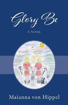 Glory Be (Paperback)