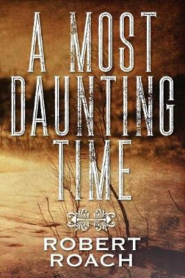 A Most Daunting Time (Paperback)