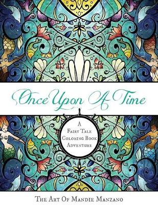 Once Upon a Time: The Art of Mandie Manzano (Paperback)