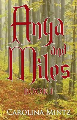 Anya and Miles: Book 1 (Paperback)