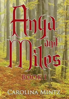 Anya and Miles Book 1 (Hardback)