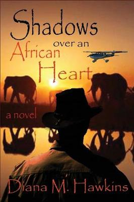 Shadows Over an African Heart (Paperback)