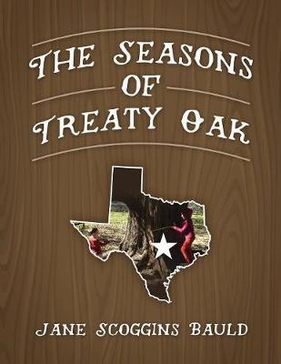 The Seasons of Treaty Oak (Paperback)