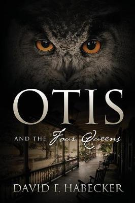Otis and the Four Queens (Paperback)