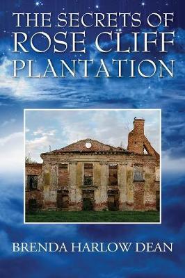 The Secrets of Rose Cliff Plantation (Paperback)