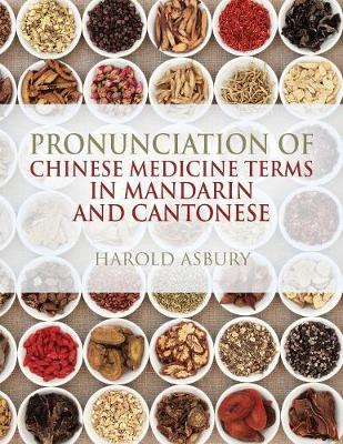 Pronunciation of Chinese Medicine Terms in Mandarin and Cantonese (Paperback)