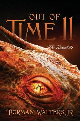 Out of Time II: The Republic (Paperback)