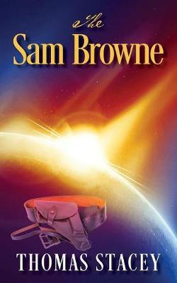 The Sam Browne (Paperback)