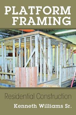 Platform Framing: Residential Construction (Paperback)