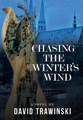 Chasing the Winter's Wind (Hardback)