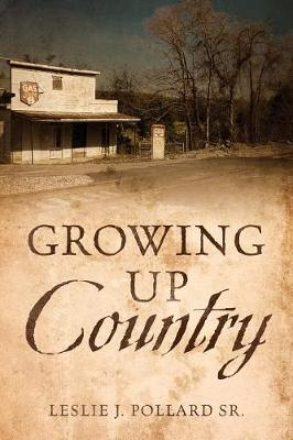 Growing Up Country (Paperback)