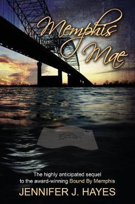 Memphis Mae: Memphis Mae the Sequel to Bound by Memphis (Paperback)