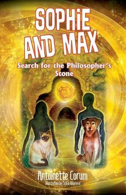 Sophie and Max Search for the Philosopher's Stone (Paperback)