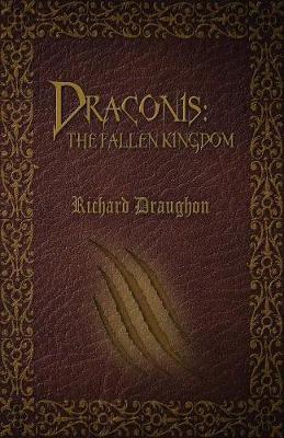 Draconis: The Fallen Kingdom (Paperback)