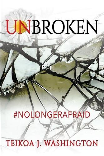 Unbroken: #NoLongerAfraid (Paperback)