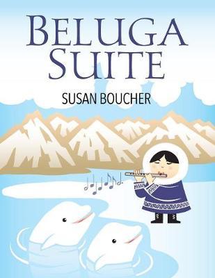 Beluga Suite (Paperback)