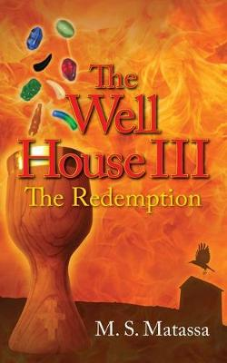 The Well House III: The Redemption (Paperback)