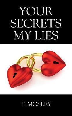 Your Secrets My Lies (Paperback)