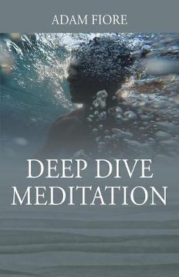 Deep Dive Meditation (Paperback)