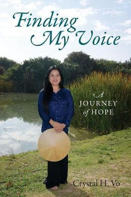 Finding My Voice: A Journey of Hope (Paperback)
