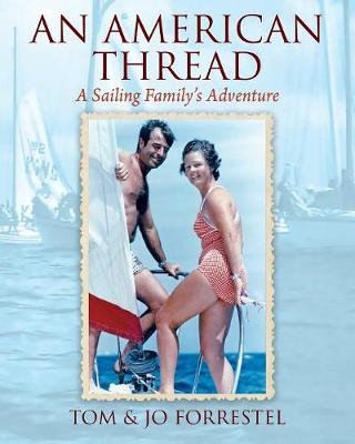 An American Thread: A Sailing Family's Adventure (Paperback)
