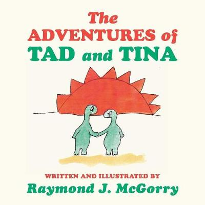 The Adventures of Tad and Tina (Paperback)