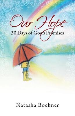 Our Hope: 30 Days of God's Promises (Paperback)