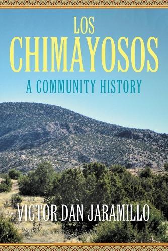 Los Chimayosos: A Community History (Paperback)
