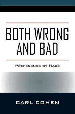 Both Wrong and Bad: Preference by Race (Paperback)