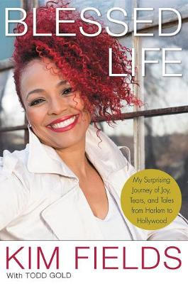 Blessed Life: My Surprising Journey of Joy, Tears, and Tales from Harlem to Hollywood (Paperback)