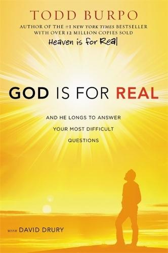 God Is For Real: And He Longs to Answer Your Most Difficult Questions (Paperback)