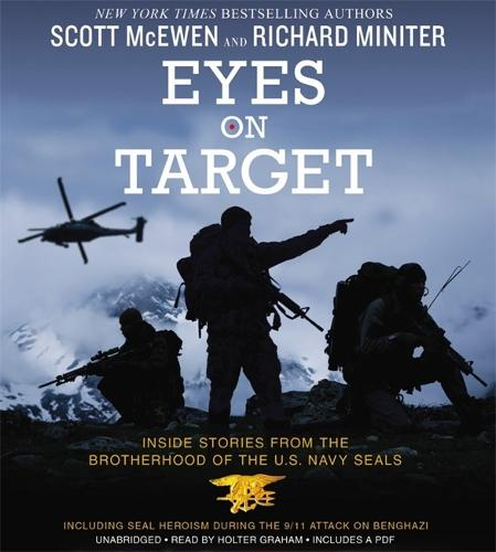 Eyes on Target: Inside Stories from the Brotherhood of the U.S. Navy SEALs (CD-Audio)