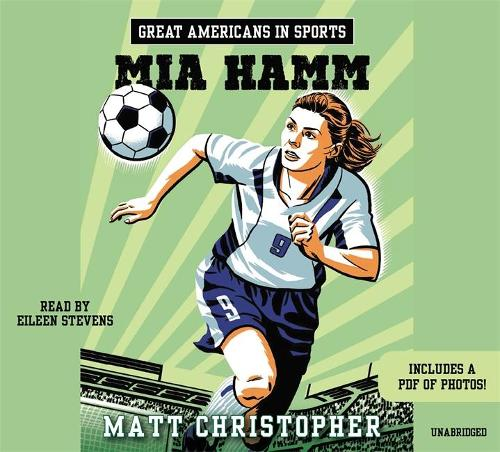 Great Americans In Sports: Mia Hamm (CD-Audio)