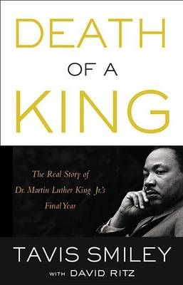 Death of a King: The Real Story of Dr. Martin Luther King Jr.'s Final Year (CD-Audio)