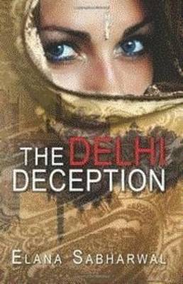 The Delhi Deception (Paperback)