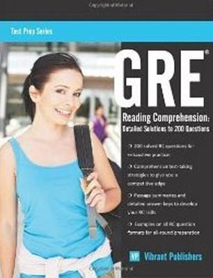 GRE Reading Comprehension: Detailed Solutions to 200 Questions (Paperback)