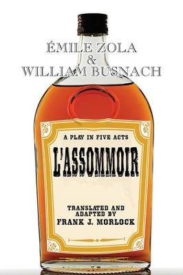 L'Assommoir: A Play in Five Acts (Paperback)