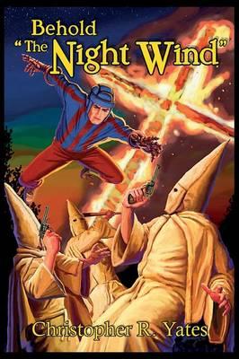 Behold the Night Wind: The Night Wind Saga, Volume Five (Paperback)