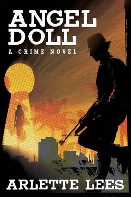 Angel Doll: A Crime Novel (Paperback)