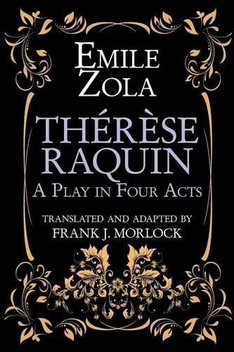 Therese Raquin: A Play in Four Acts (Paperback)