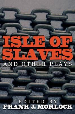 Isle of Slaves and Other Plays (Paperback)