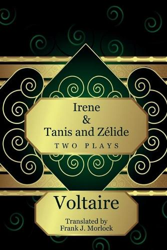 Irene & Tanis and Zelide: Two Plays (Paperback)