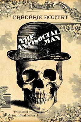 The Antisocial Man and Other Strange Stories (Paperback)