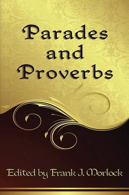 Parades and Proverbs: Eight Plays (Paperback)